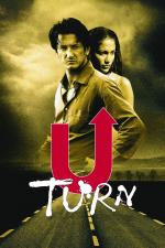 U-Turn – Kein Weg zurück