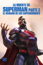 La muerte de Superman. Parte 2  (El reinado de los superhombres)