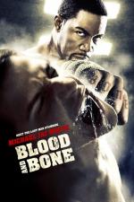 Blood and Bone - Rache um jeden Preis