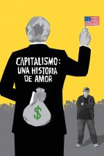 Capitalismo: Una historia de amor