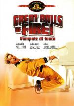 Great Balls of Fire! - Vampate di fuoco