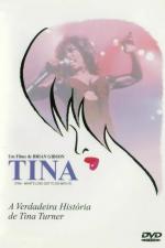 Tina - A Verdadeira História de Tina Turner